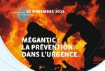 Invitation au prochain déjeuner-causerie de Via Prévention sur le thème de Mégantic, la prévention dans l'urgence