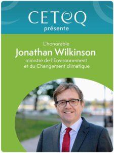 Rencontre avec l'honorable Jonathan Wilkinson