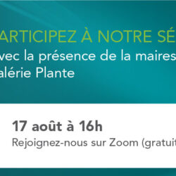 Rencontre avec Valérie Plante, mairesse de Montréal
